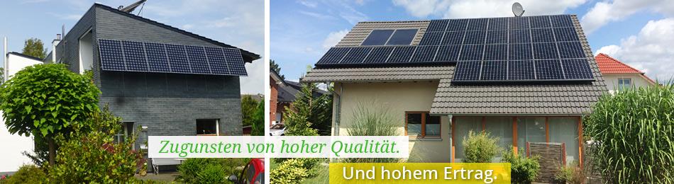 Solaranlagen mit hoher Qualität und hohem Ertrag.