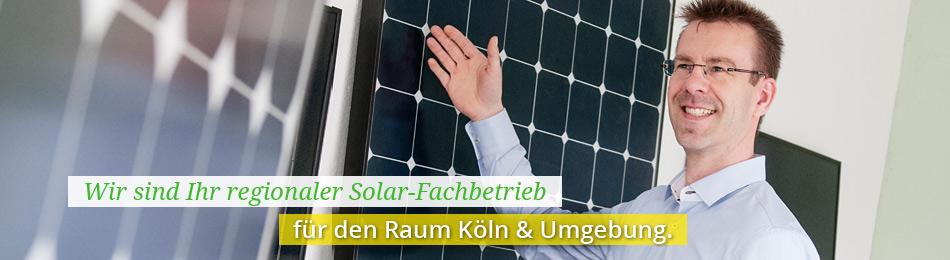 Wir sind Ihr Fachbetrieb für Solaranlagen im Raum Köln und Erftstadt.
